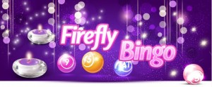 Play online bingo and the Firefly Bingo promotion at Vic's